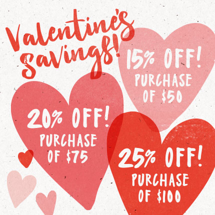 Come check out our Valentine's Day selections.
