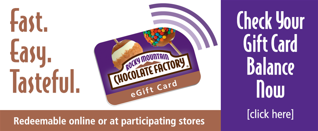Check your RMCF Chocoalte Gift Card here